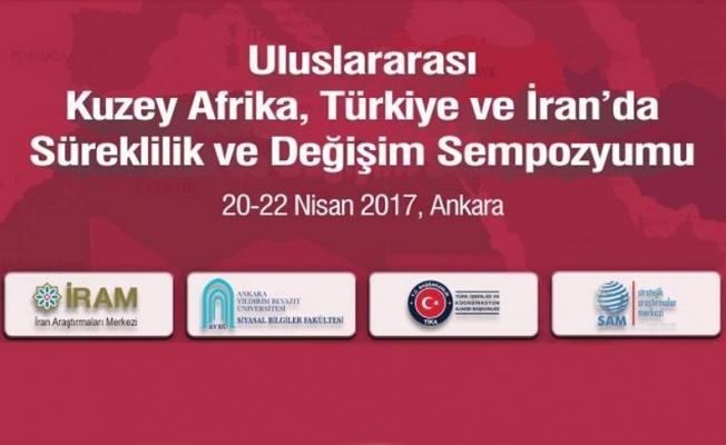 'Kuzey Afrika, Türkiye ve İran'da Süreklilik ve Değişim Sempozyumu' düzenlenecek