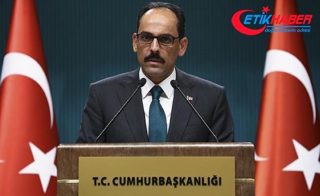 Cumhurbaşkanlığı Sözcüsü Kalın: İdlib bölgesinde ağırlıklı olarak Türkiye ve Ruslar yer alacak