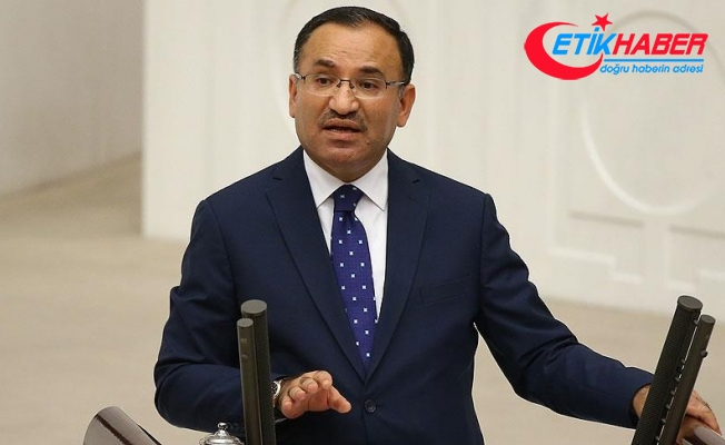 Bozdağ: Türkiye'nin terörle mücadelesi her şeye rağmen her şartta etkili ve kararlı şekilde devam edecektir