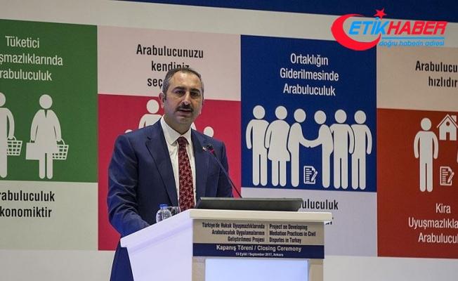 Adalet Bakanı Gül: Arabuluculuk sistemi dikkate alınmalı