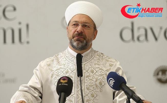 Diyanet İşleri Başkanı Erbaş'tan Mevlid Kandili açıklaması