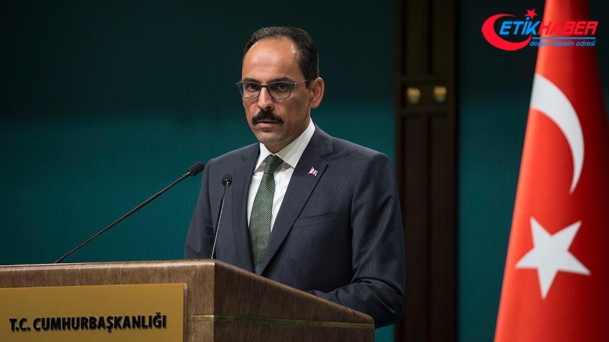 Cumhurbaşkanlığı Sözcüsü Kalın'dan ABD'nin terör ordusuna tepki