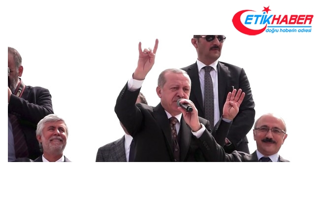 Cumhurbaşkanı Erdoğan: Nerede terörist varsa biz oradayız