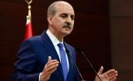 Kurtulmuş: CHP'li yöneticilerin hassas davranmasını istirham ediyoruz