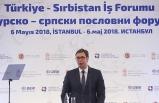 Sırbistan Cumhurbaşkanı Vucic: Türk iş adamlarını ülkeme bekliyorum