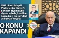 MHP Lideri Bahçeli noktayı koydu: O konu kapandı