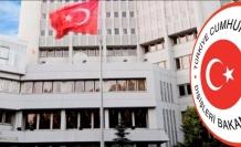 Dışişleri Bakanlığından AB Türkiye Raporu'na sert tepki