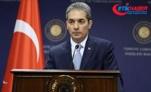 Dışişleri Bakanlığı Sözcüsü Aksoy: AB'nin keyfi ve aceleci açıklamaları büyük talihsizlik