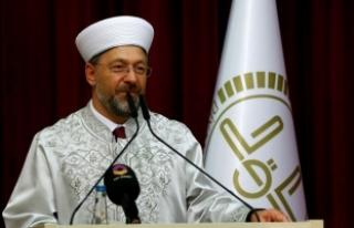 Diyanet İşleri Başkanı Erbaş: Müslümanların...
