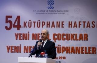 Kültür ve Turizm Bakanı Kurtulmuş: Kütüphaneler...