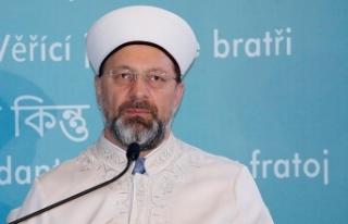 Diyanet İşleri Başkanı Erbaş: İslam'ı...