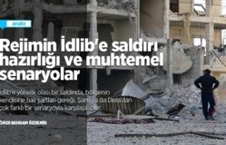 Rejimin İdlib'e saldırı hazırlığı ve muhtemel...