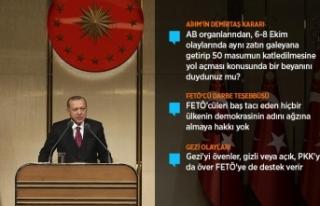 Cumhurbaşkanı Erdoğan: O çok sevdiğiniz teröristler...