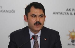 Çevre ve Şehircilik Bakanı Kurum: Projeleri hızlı...