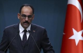Cumhurbaşkanlığı Sözcüsü Kalın: Türkiye'nin...