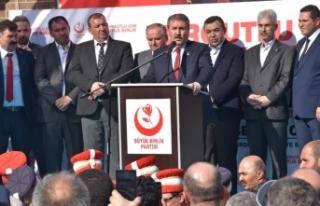 BBP Genel Başkanı Mustafa Destici: Devletimiz terörün...