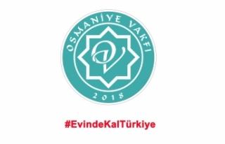 Osmaniye Vakfı'ndan 14 Kural ve #EvdeKalTürkiye...