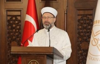 Diyanet İşleri Başkanı Erbaş Mevlid-i Nebi Haftası...