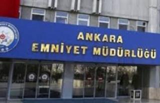 Ankara Emniyet Müdürlüğü geçtiğimiz iki gün...