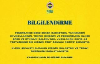 Fenerbahçe Erkek Basketbol Takımı'nda 1 kişinin...