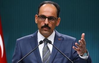 Cumhurbaşkanlığı Sözcüsü Kalın: Türkiye Kıbrıslı soydaşlarımızın yanında olacak'