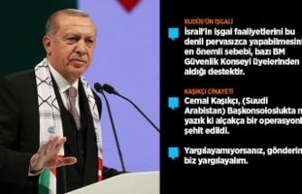 Cumhurbaşkanı Erdoğan: Kudüs'teki İslam mirasının izlerini silemeyeceksiniz