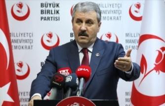 BBP Genel Başkanı Destici: Cumhurbaşkanı ve hükümetin duruşunu destekliyoruz