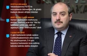 Sanayi ve Teknoloji Bakanı Varank: 3-4 gün boyunca hastanede belimde silahla dolaştım