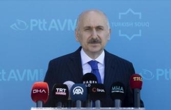 Bakan Karaismailoğlu: PTTAVM'yi bölgedeki en büyük 5 oyuncudan biri yapmak istiyoruz