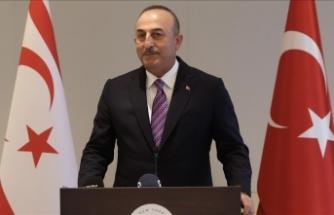 Dışişleri Bakanı Çavuşoğlu: Milli davamız Kıbrıs'ı birlikte sonuna kadar savunmaya devam edeceğiz