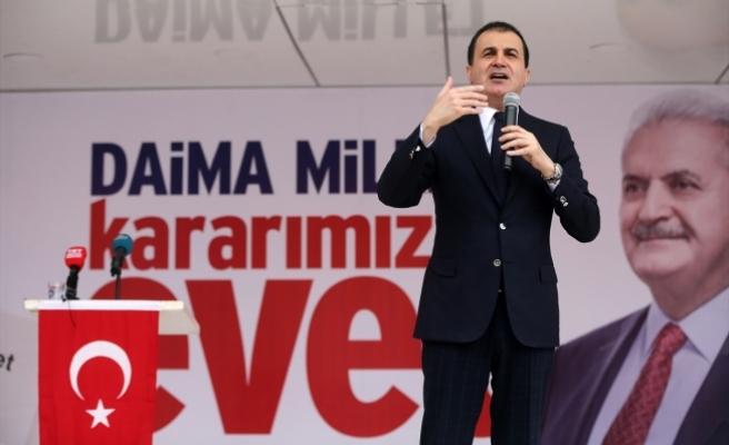 AB Bakanı ve Başmüzakereci Çelik: CHP'nin vesayet marketi kapanacak