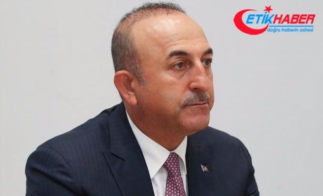Dışişleri Bakanı Çavuşoğlu: Müzakere demek Rumların her talebini kabul etmek anlamına gelmez