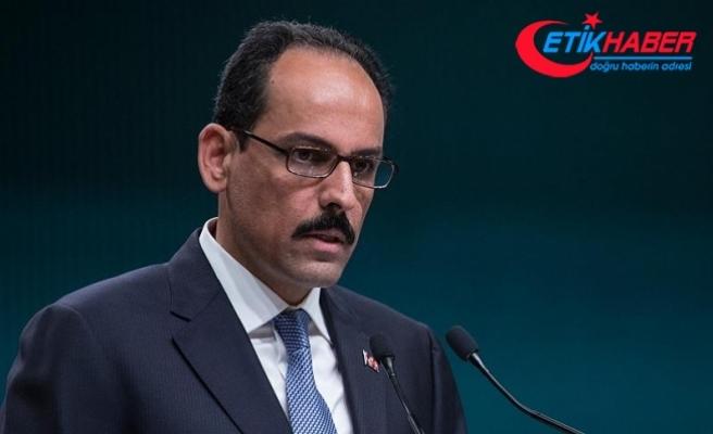 Cumhurbaşkanlığı Sözcüsü Kalın: İdlib'deki terör yapılanması Türkiye ile ilişkilendirilemez