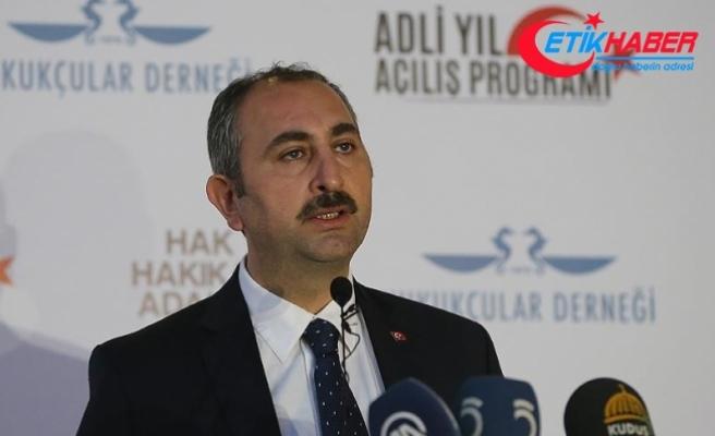 Adalet Bakanı Gül: Hiçbir organda illegal yapıya asla izin verilmeyecektir
