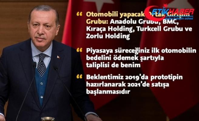 Erdoğan: Piyasaya süreceğiniz ilk otomobilin taliplisi benim