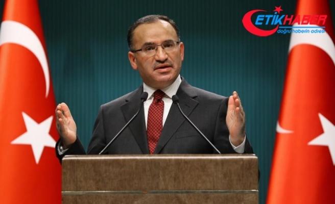 Başbakan Yardımcısı Bozdağ: Jetlerimizi gördüklerinde geldiğimizi anlayacaklar