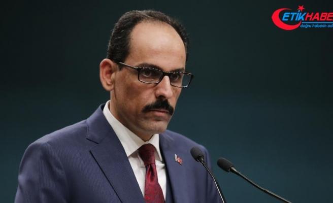 Cumhurbaşkanlığı Sözcüsü Kalın'dan Afrin, Menbiç ve ABD açıklaması