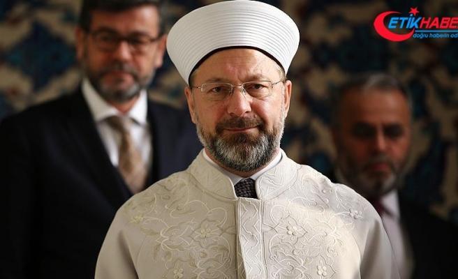 Diyanet İşleri Başkanı Erbaş: Doğru dini bilgiyi Diyanet İşleri Başkanlığından öğrensinler