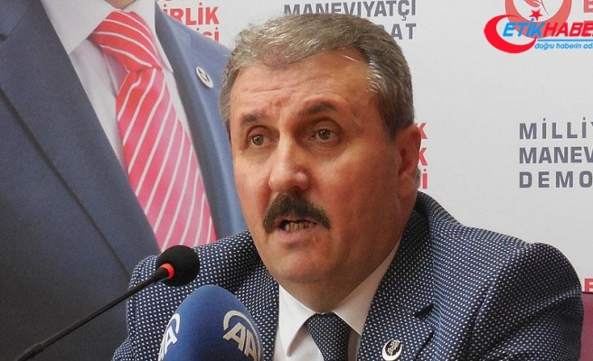 BBP Genel Başkanı Destici: Ağır faturayı yine Suriye halkı ödeyecek