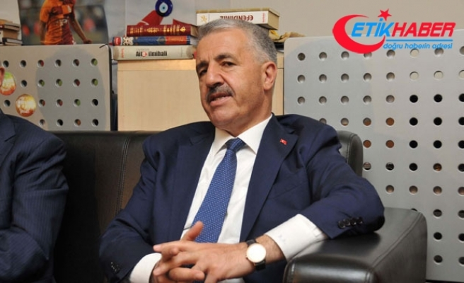 Bakan Arslan dövizdeki artışın bilet fiyatlarına yansımayacağını söyledi