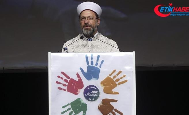 Diyanet İşleri Başkanı Prof. Dr. Erbaş: İnsanlığın tek kurtuluşu barış dini olan İslamdır
