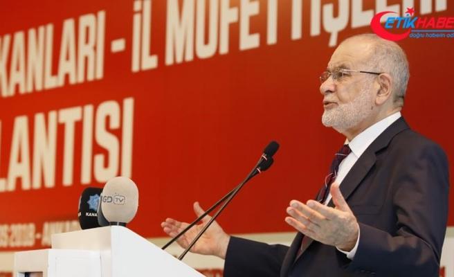 Saadet Partisi Genel Başkanı Karamollaoğlu: Atılacak her adımın sonuna kadar arkasındayız