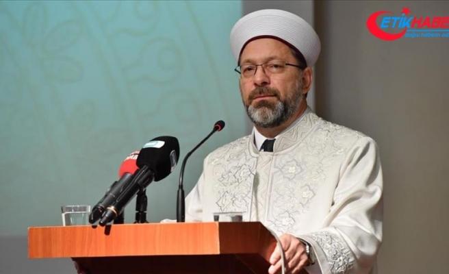 Diyanet İşleri Başkanı Prof. Dr. Ali Erbaş: Din eğitimi olmadan din hizmeti olmaz