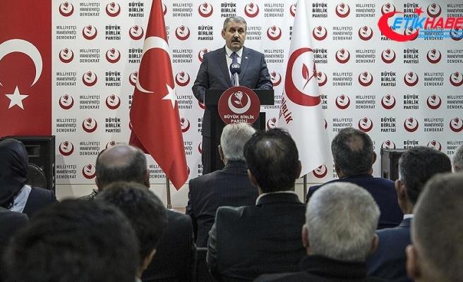 BBP Genel Başkanı Destici: Cumhur İttifakı adına iyi sonuçlar ümit ediyorum