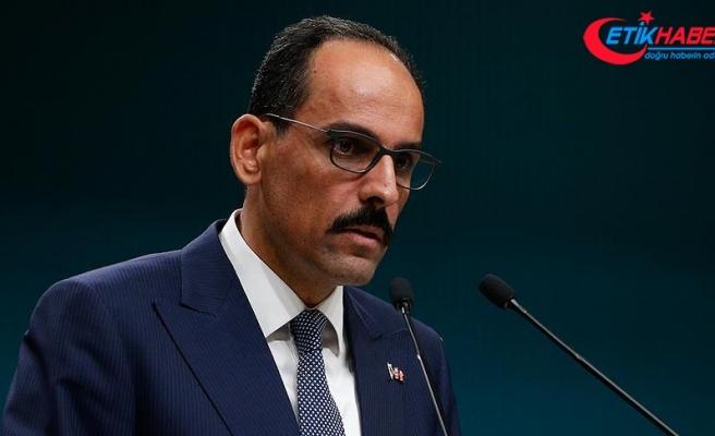 Cumhurbaşkanlığı Sözcüsü Kalın: Terör tehdidine karşı mücadele kararlılıkla devam edecek