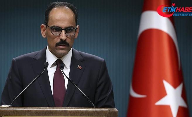 Cumhurbaşkanlığı Sözcüsü Kalın: Teröristler müttefikiniz olamaz