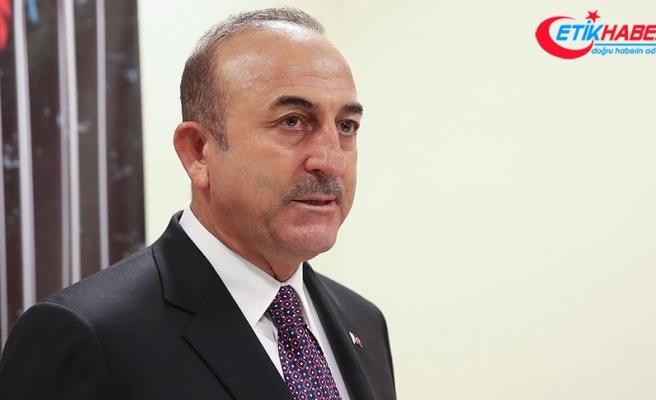 Çavuşoğlu: Suriye'de siyasi çözümün önemli aktörlerinden biri Türkiye'dir