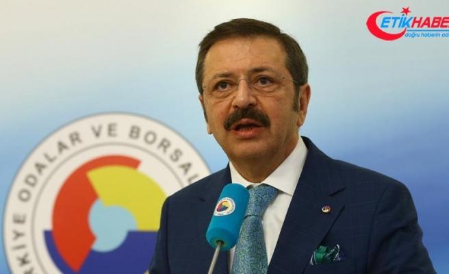 TOBB Başkanı Hisarcıklıoğlu: Bu çalkantılı süreci geride bırakacağımıza inanıyoruz
