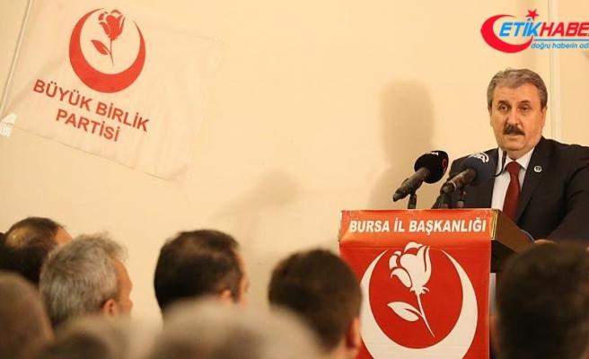 BBP Genel Başkanı Destici: Yerel seçimlerde Cumhur İttifakı'nın ruhuna bağlıyız