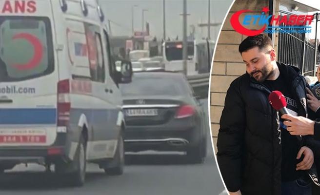 Ambulansa yol vermeyen maganda yakalandı
